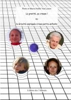 La gravité, ça creuse! ou l'histoire de la gravité expliquée à mes petits-enfants